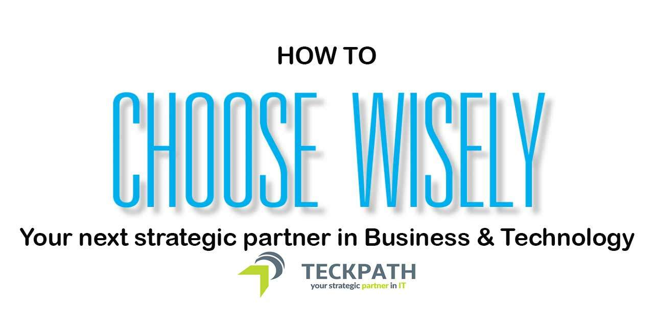 Choosing a partner for your IT needs